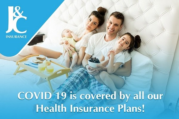 COVID 19 is Covered by All Our Health Insurance Plans !